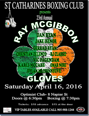 Come join the St. Catharines Boxing Club as we host the 23rd Annual Ray McGibbon Gloves